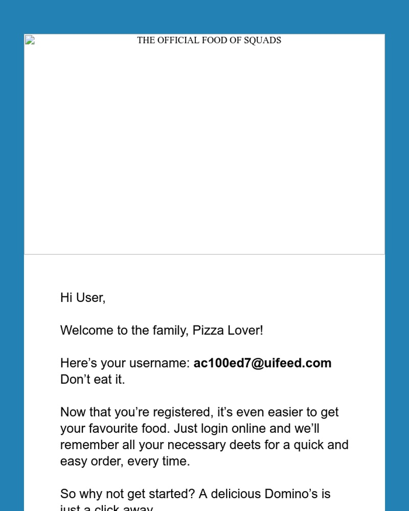 Screenshot of email sent to a Domino's Registered user